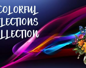 Colorful Reflections Collection